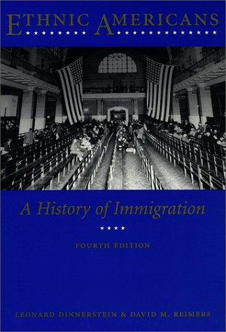 Ethnic Americans: A History of Immigration 9780231111898