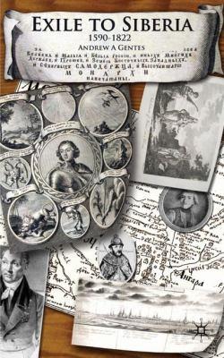 Exile to Siberia, 1590-1822 9780230536937