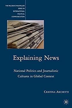 Explaining News 9780230622821