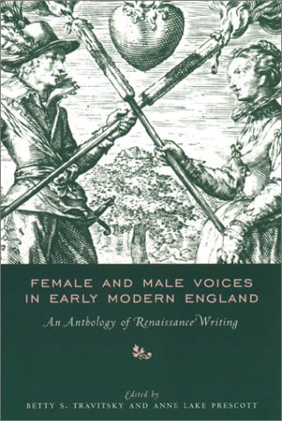 Female and Male Voices in Early Modern England: An Anthology of Renaissance Writing 9780231100410