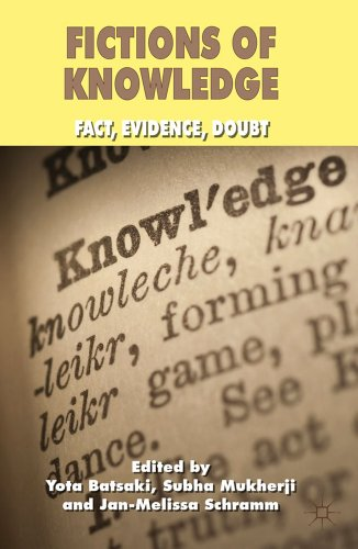 Fictions of Knowledge: Fact, Evidence, Doubt 9780230277885