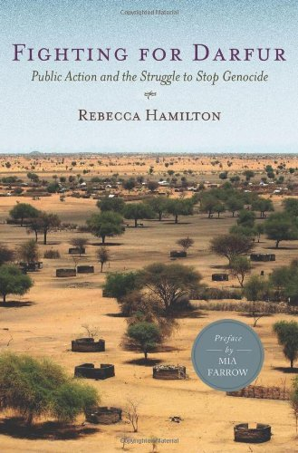 Fighting for Darfur: Public Action and the Struggle to Stop Genocide 9780230100220