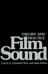 Film Sound: Theory and Practice 766491