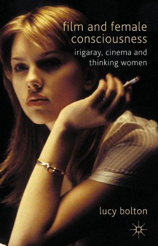 Film and Female Consciousness 9780230275690