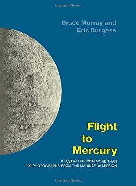 Flight to Mercury 9780231039963