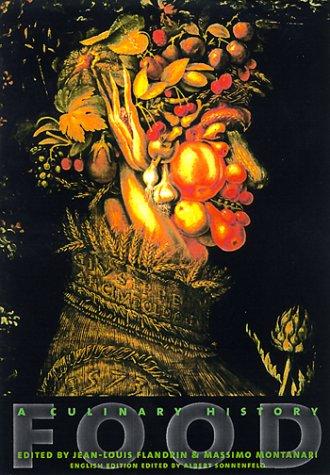 Food: A Culinary History 9780231111546