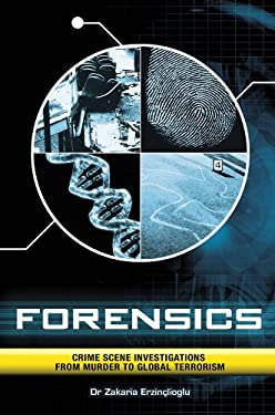 Forensics: Crime Scene Investigations from Murder to Global Terrorism 9780233003535