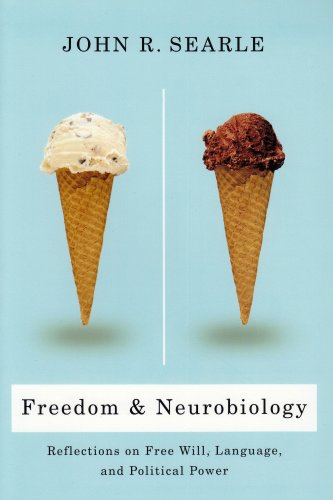Freedom and Neurobiology: Reflections on Free Will, Language, and Political Power 9780231137539