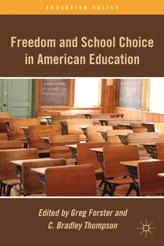 Freedom and School Choice in American Education 9780230112285