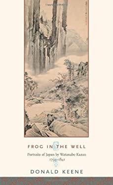 Frog in the Well: Portraits of Japan by Watanabe Kazan, 1793-1841 9780231138260
