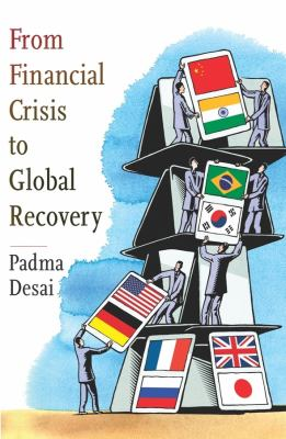 From Financial Crisis to Global Recovery 9780231157865