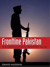 Frontline Pakistan: The Struggle with Militant Islam