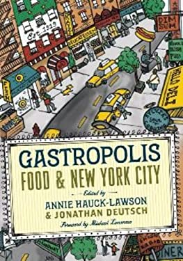 Gastropolis: Food and New York City 9780231136532