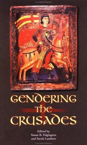 Gendering the Crusades 9780231125994