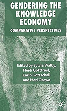 Gendering the Knowledge Economy: Comparative Perspectives 9780230575707