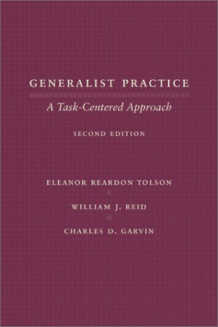 Generalist Practice: A Task-Centered Approach 9780231121828