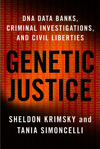 Genetic Justice: DNA Data Banks, Criminal Investigations, and Civil Liberties 9780231145206