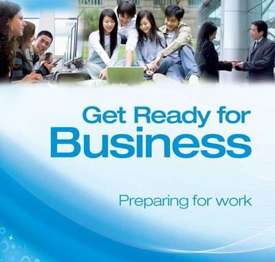 Get Ready for Business Class CD 1: Preparing for Work 9780230717725