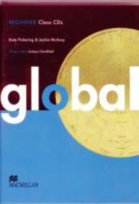 Global Beginner: Class Audio CDs 9780230032866