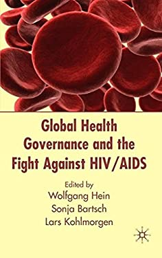 Global Health Governance and the Fight Against HIV/AIDS 9780230517271