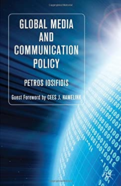 Global Media and Communication Policy 9780230218796
