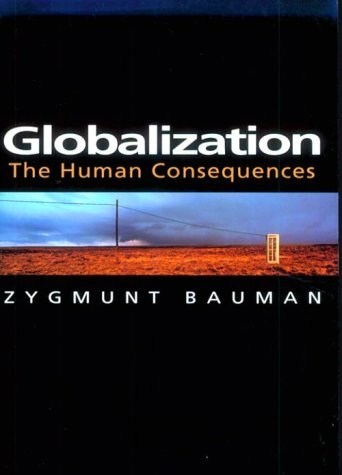 Globalization: The Human Consequences 9780231114295