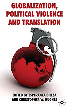 Globalization, Political Violence and Translation 9780230218819