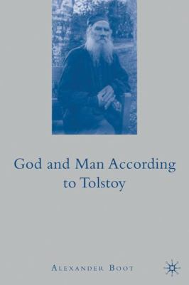 God and Man According to Tolstoy 9780230615861