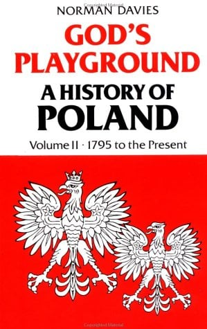 God's Playground: A History of Poland 9780231053532