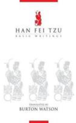 Han Fei Tzu: Basic Writings 9780231086097