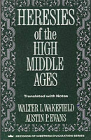 Heresies of the High Middle Ages 9780231096324