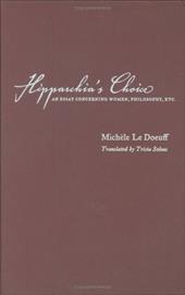 Hipparchia's Choice: An Essay Concerning Women, Philosophy, Etc.