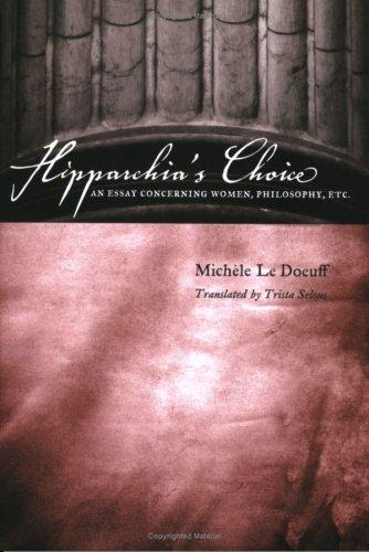Hipparchia's Choice: An Essay Concerning Women, Philosophy, Etc. 9780231138956