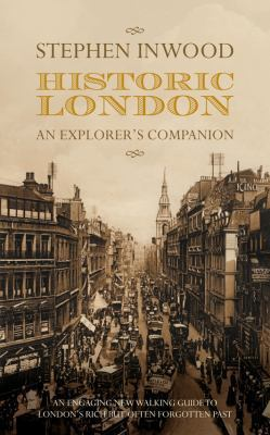 Historic London: An Explorer's Companion 9780230705982