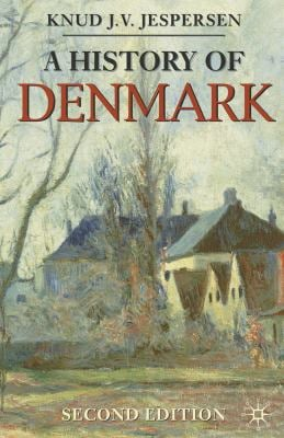A History of Denmark 9780230273429