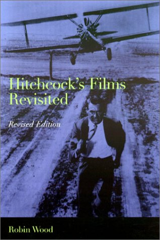 Hitchcock's Films Revisited 9780231126953