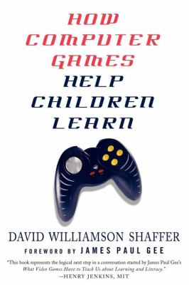 How Computer Games Help Children Learn 9780230602526