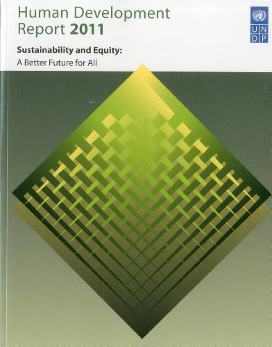 Human Development Report 2011: Sustainability and Equity: Towards a Better Future for All 9780230363311