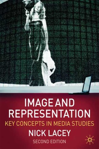 Image and Representation: Key Concepts in Media Studies 9780230203358