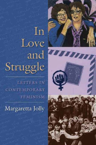 In Love and Struggle: Letters in Contemporary Feminism 9780231137928