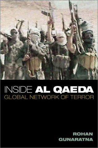 Inside Al Qaeda: Global Network of Terror 9780231126922