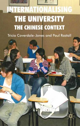 Internationalising the University: The Chinese Context 9780230203518