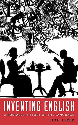Inventing English: A Portable History of the Language 9780231137942