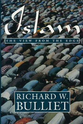 Islam: The View from the Edge 9780231082181