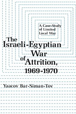 The Israeli-Egyptian War of Attrition 1969-1970 9780231049825