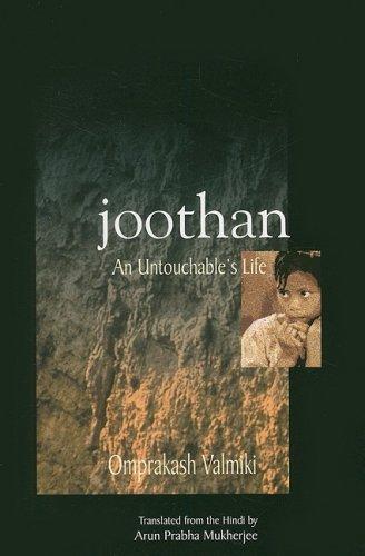 Joothan: An Untouchable's Life 9780231129732