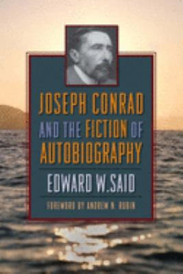 Joseph Conrad and the Fiction of Autobiography 9780231140041