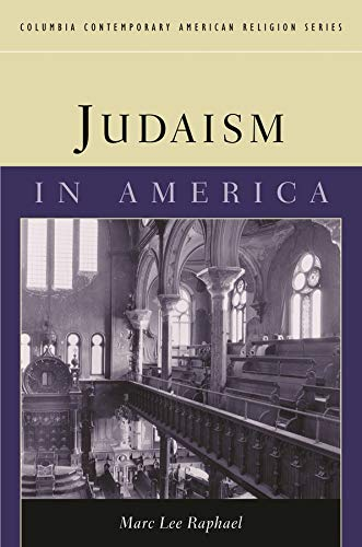 Judaism in America 9780231120609