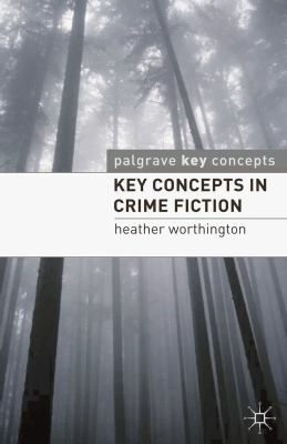 Key Concepts in Crime Fiction 9780230551251
