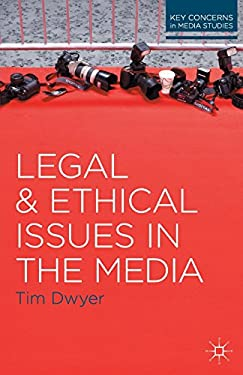 Legal and Ethical Issues in the Media 9780230244610
